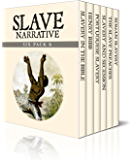 Slave Narrative Six Pack 6 - Slavery in the Bible, Henry Bibb, Portuguese Slavery, Slavery and Secession, The Slave Preacher and Roman Slavery (Illustrated)