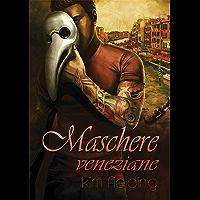 Maschere veneziane (Italian Edition) book cover