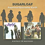 Sugarloaf/Spaceship Earth [Import anglais]