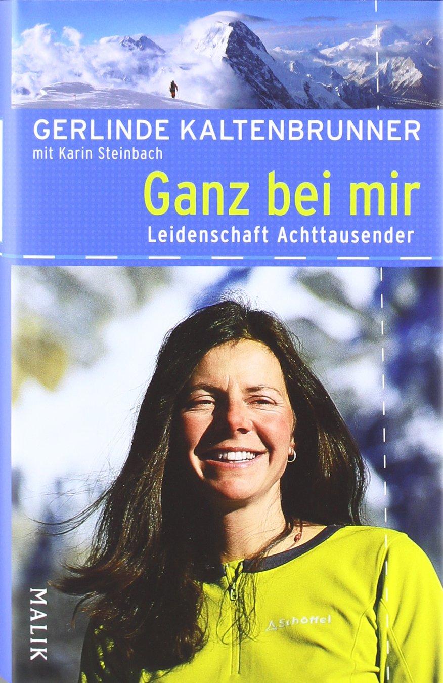 Ganz bei mir: mit Karin Steinbach<BR>Leidenschaft Achttausender