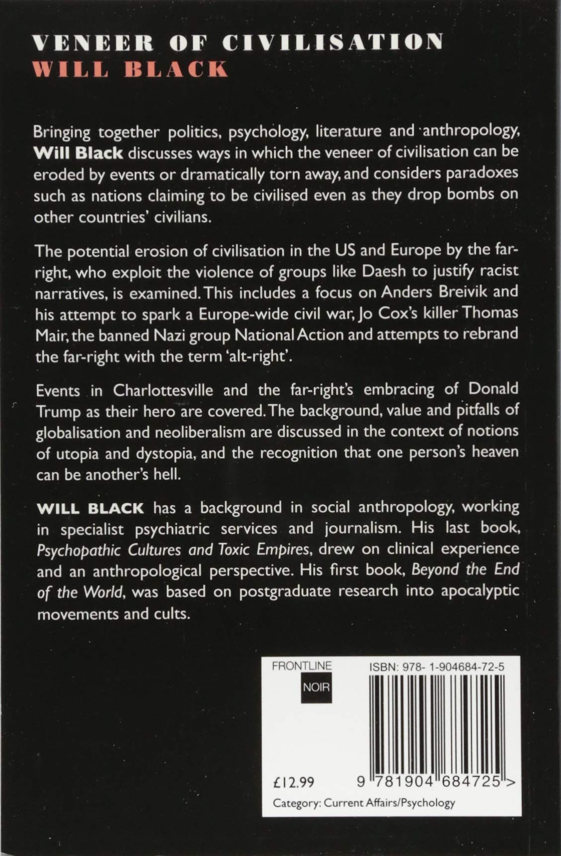 Veneer of Civilisation: Amazon co uk: Will Black, Pete Gorski