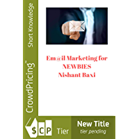 Em@il Marketing for NEWBIES (English Edition)