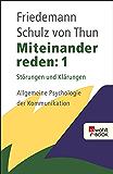 Miteinander reden 1: Störungen und Klärungen: Allgemeine Psychologie der Kommunikation (German Edition)