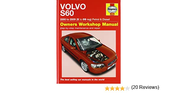 Volvo s60 petrol and diesel service and repair manual 2000 to 2009 volvo s60 petrol and diesel service and repair manual 2000 to 2009 haynes service and repair manuals martynn randall 9781844259113 amazon books fandeluxe Images