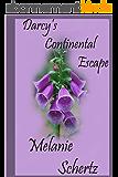 Darcy's Continental Escape (English Edition)