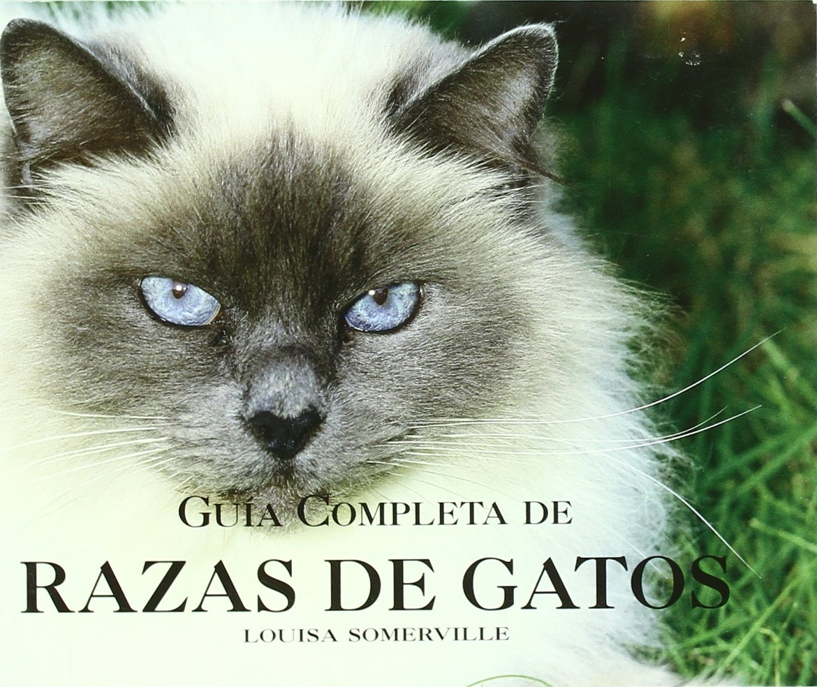 Guia Completa De Razas De Gatos/ Complete Guide of Cat Breeds (Spanish Edition) (Spanish) Paperback – June 30, 2007