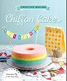 Creative Baking: Chiffon Cakes
