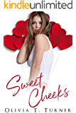 Sweet Cheeks (Sweet Enough To Eat Book 1)