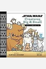 Creatures Big & Small (Star Wars) Kindle Edition