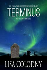 Terminus (The Time Town Forgot Book 3) Kindle Edition