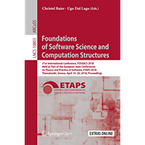 Foundations of Software Science and Computation Structures: 21st International Conference, FOSSACS 2018, Held as Part of…