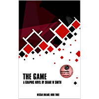 The Game: A graphic novel by Shane W Smith (Messar Dreams Book 3) (English Edition)
