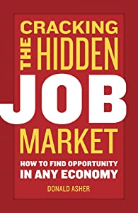 Cracking The Hidden Job Market: How to Find Opportunity in Any Economy