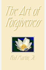 The Art of Forgiveness Kindle Edition