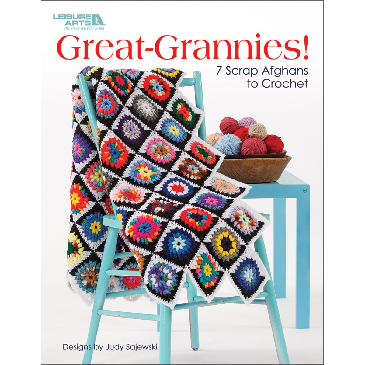Great Grannies!: 7 Scrap Afghans to Crochet: Amazon.co.uk: Judy ...