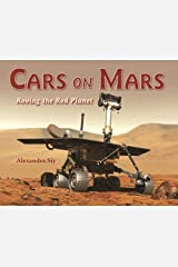 Cars on Mars: Roving the Red Planet Paperback