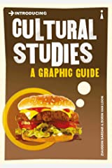 Introducing Cultural Studies: A Graphic Guide (Introducing...) Kindle Edition
