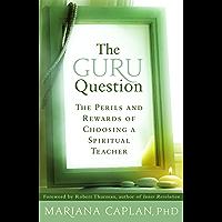 The Guru Question (English Edition)