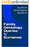 Family Genealogy Queries: 'L' Surnames (Southern Genealogical Research)