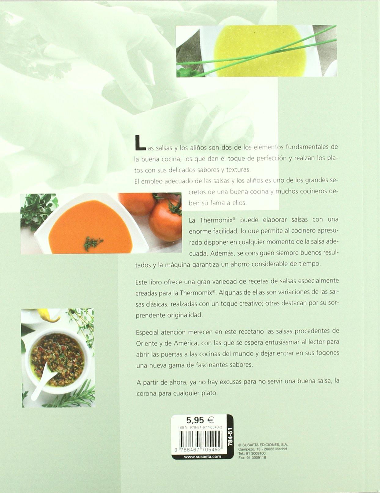 Salsas y aliños con Thermomix (El Rincón Del Paladar): Amazon.es: Equipo Susaeta: Libros