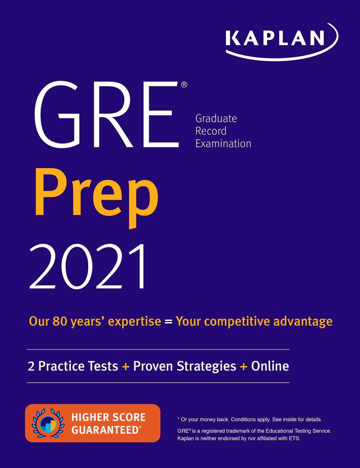 GRE Prep 2021: 2 Practice Tests + Proven Strategies + Online (Kaplan Test Prep)