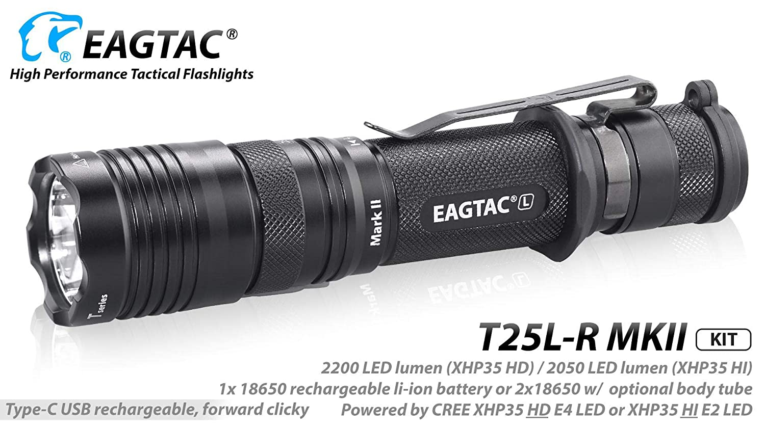 Eagletac T25LR MKII CREE XHP35 HD E4 Cool Weiß LED Rechargeable Flashlight KIT-2200 Lumens - Newly Upgraded MKII