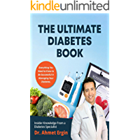 The Ultimate Diabetes Book : Diabetic Book for Newly Diagnosed & Diabetes Veterans