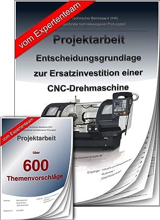 Technischer Betriebswirt Projektarbeit Präsentation Ihk Cnc