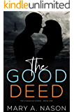 The Good Deed: The Chandler Horde - Book One