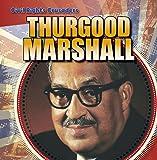 Thurgood Marshall (Civil Rights Crusaders)