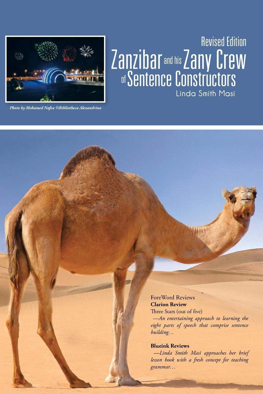 Zanzibar and his Zany Crew of Sentence Constructors pdf