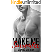 Make Me Surrender: An Alpha Hero and Curvy Girl Romance