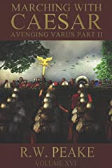 Marching With Caesar: Avenging Varus Part II Paperback