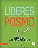 Líderes Posmo: Un año entero con los héroes de la Biblia (Especialidades Juveniles) (Spanish Edition)