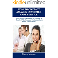 HOW TO CONTACT AMAZON CUSTOMER CARE SERVICE: Step By Step Methods In Getting In Touch With Amazon Customer Care (with screenshots)
