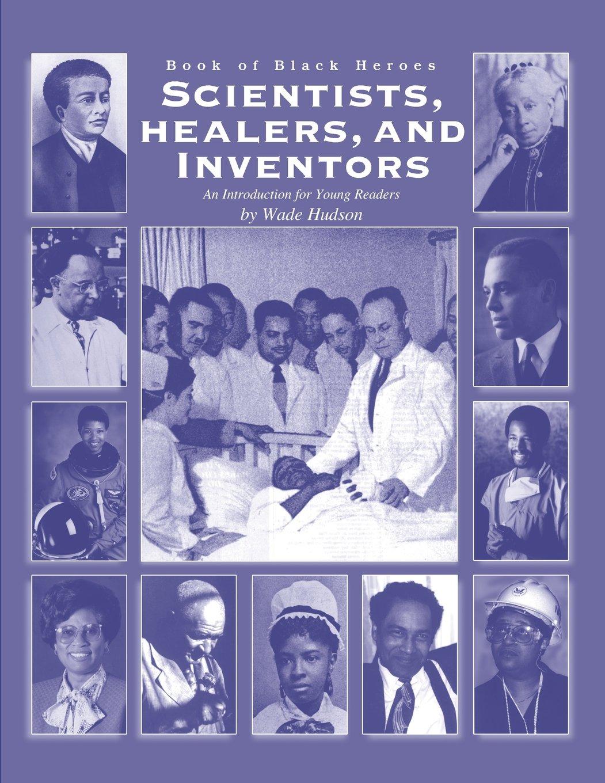 Download Book of Black Heroes: Scientists, Healers, and Inventors (Volume 3) pdf