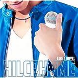 LIKE A NOVEL(初回限定盤)(DVD付)
