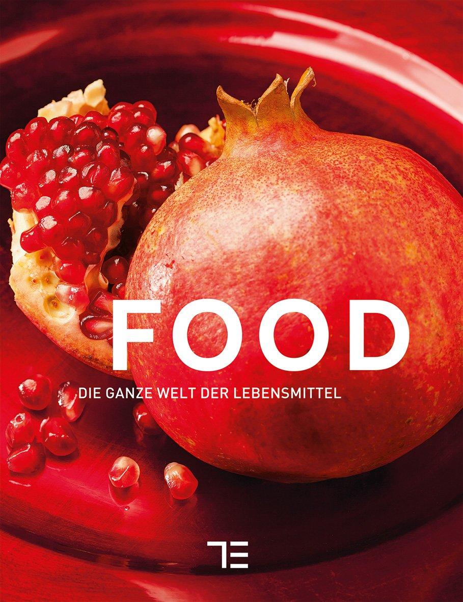 TEUBNER Food (Teubner Sonderleistung) Gebundenes Buch – 5. September 2015 3833848987 Lebensmittel Nahrungsmittel Kochen und Rezepte allgemein