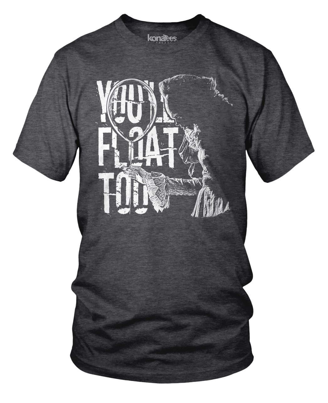 Stephen King's ''IT'', Pennywise, ''You'll Float Too'' Movie Fan Shirt- (Hthr Charcoal) Medium