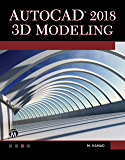 AutoCAD 2018 3D Modeling (English Edition)