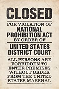 NPA National Prohibition Act Closed For Violation National Prohibition Act Distressed Poster 12x18