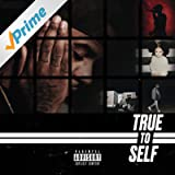 True to Self [Explicit]