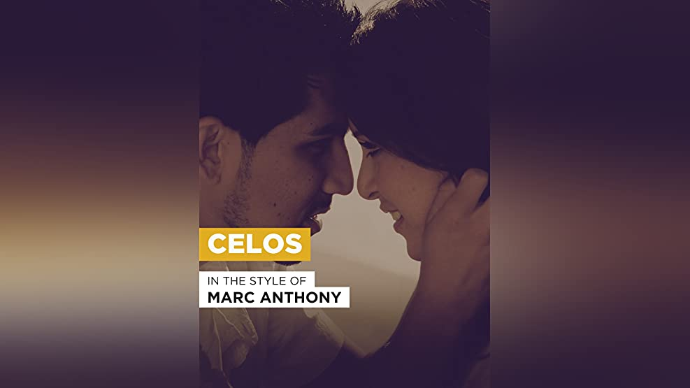 """Celos in the Style of """"Marc Anthony"""""""