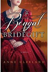 The Bengal Bridegift Kindle Edition