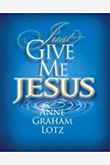 Just Give Me Jesus Paperback