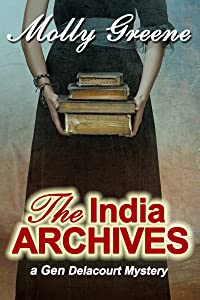 The India Archives (Gen Delacourt Mysteries Book 8)