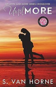 Until More: More Series Novella (Volume 9)