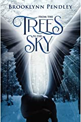 From the Trees to the Sky (Heavenly Chaos) Paperback