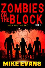 Zombies on The Block: Hell on The Sac Kindle Edition