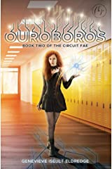 Ouroboros (Book 2 of The Circuit Fae Series) Paperback
